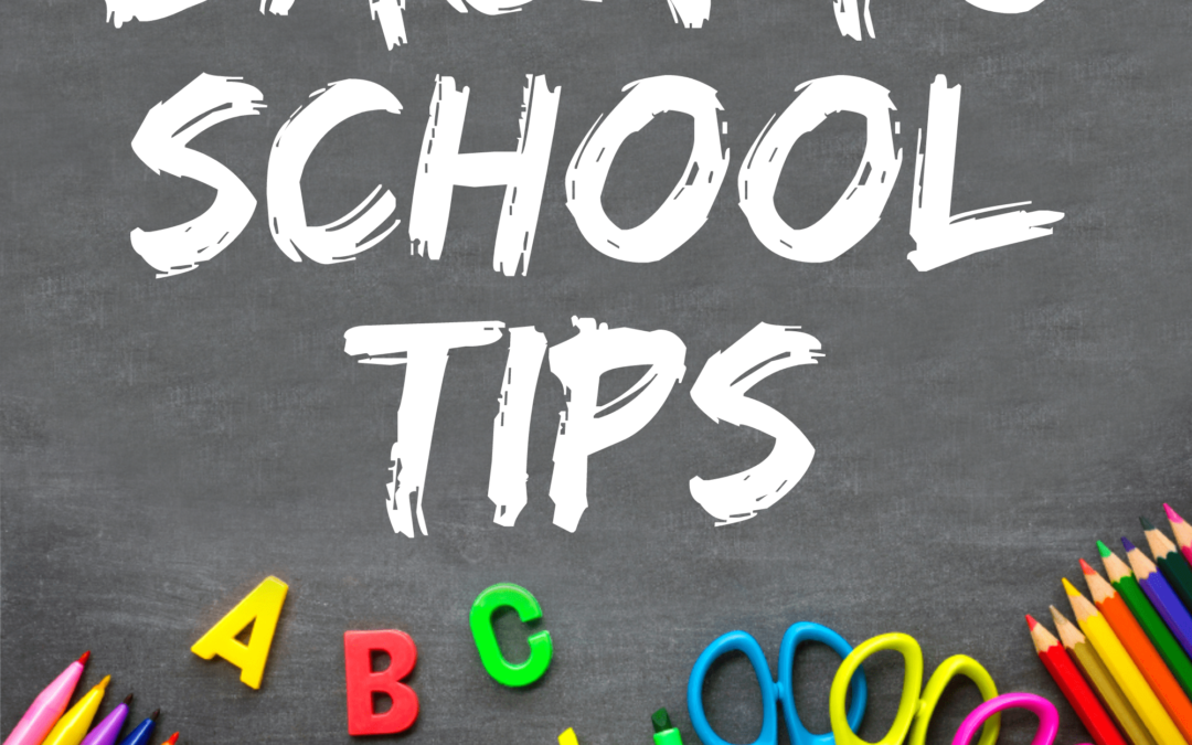 Back to School Tips!